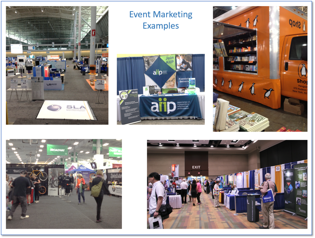 Examples of event marketing from ALA, SLA, AIIP, STC and NY Bike Expo