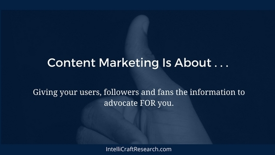 content marketing is about creating advocates and fans