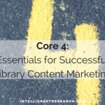 core 4 essentials of content marketing success