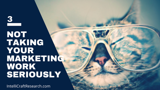 marketer's trap 3 - not taking your work ability seriously