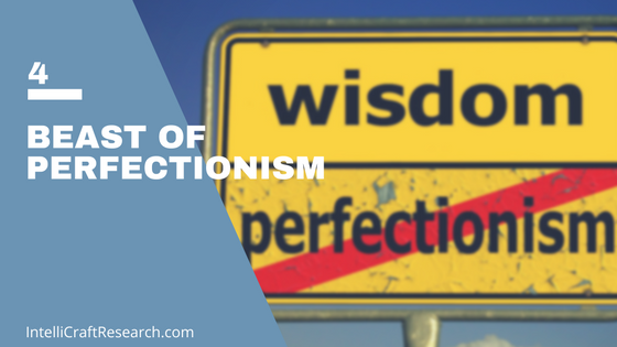 marketer's trap 4 - perfectionism