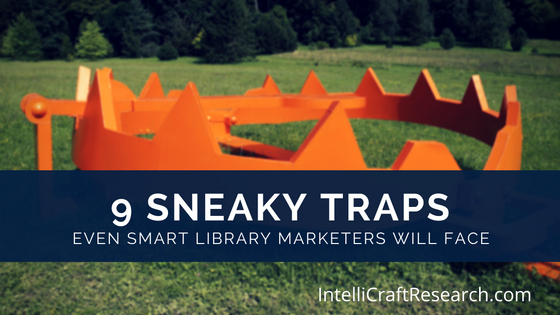 9 sneaky traps smart marketers face