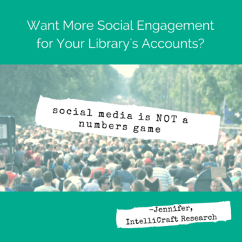 library social media engagement not about crowds of followers