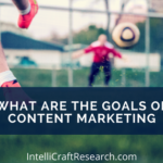 what are goals of content marketing soccer goal