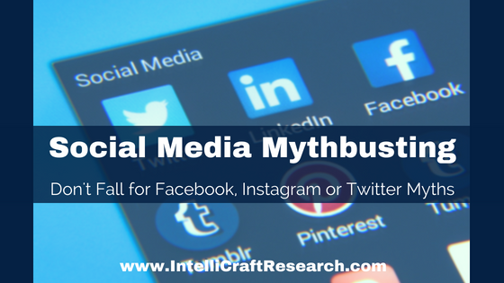 IntelliCraft Social Media Myths Busted Facebook Twitter Instagram