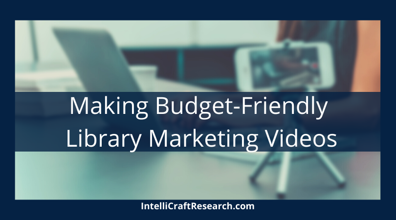 IntelliCraft Recommendations post budget friendly video marketing gear library marketing smartphone on tripod